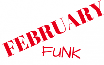 How to get rid of the FEB FUNK