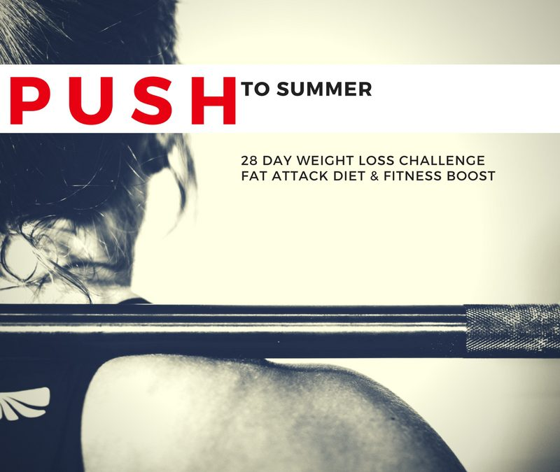 PUSH to Summer – 28 day weight loss challenge